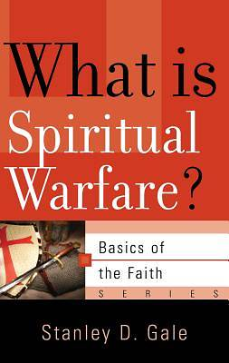 What Is Spiritual Warfare?
