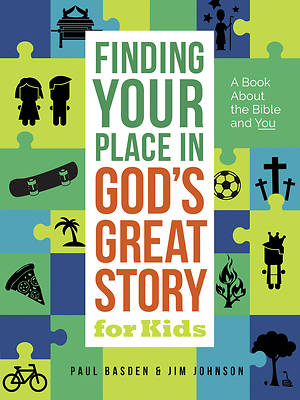 Picture of Finding Your Place in God's Great Story for Kids