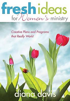 Fresh Ideas for Womens Ministry
