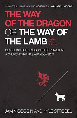 Picture of The Way of the Dragon or the Way of the Lamb