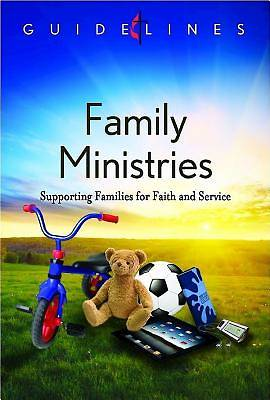 Guidelines for Leading Your Congregation 2013-2016 - Family Ministries - Downloadable PDF Edition