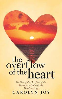 Picture of The Overflow of the Heart