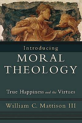 Introducing Moral Theology [ePub Ebook]