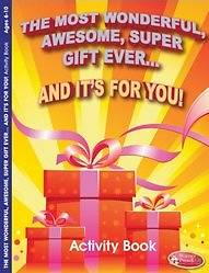 The Most Wonderful, Awesome, Super Gift Ever...and Its for You! Activity Book 6pk