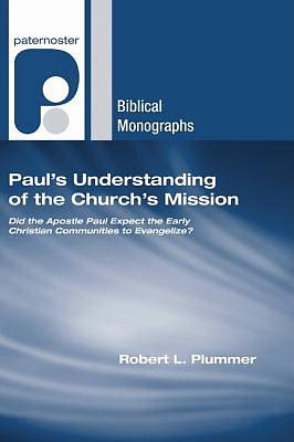 Picture of Paul's Understanding of the Church's Mission