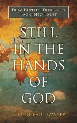 Still in the Hands of God