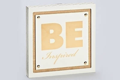 Be Inspired Wall Plaque 8""