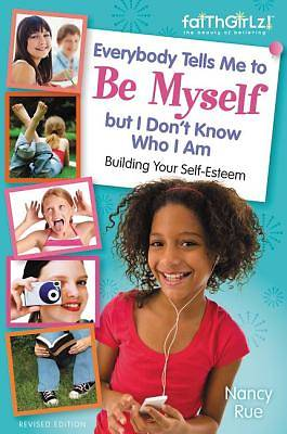 Everybody Tells Me to Be Myself But I Dont Know Who I Am, Revised Edition