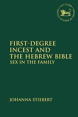 Picture of First-Degree Incest and the Hebrew Bible