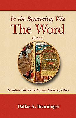 Picture of In the Beginning Was the Word, Cycle C
