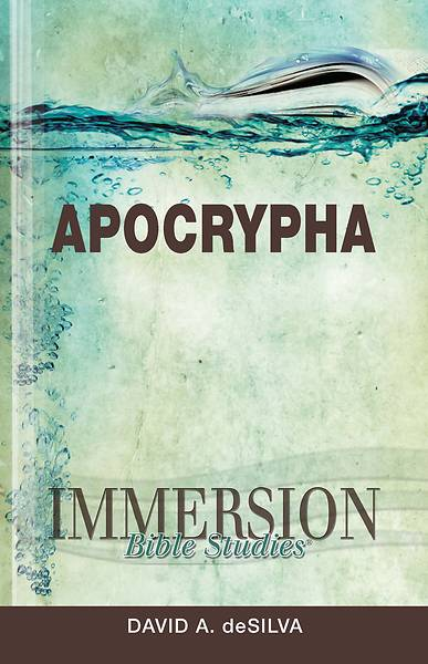 Immersion Bible Studies: Apocrypha - eBook [ePub]
