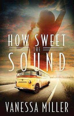 How Sweet the Sound - eBook [ePub]