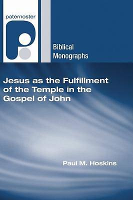 Picture of Jesus as the Fulfillment of the Temple in the Gospel of John