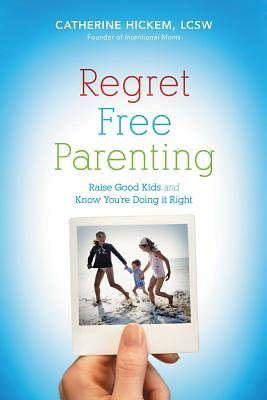 Picture of Regret-Free Parenting