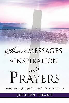 Short Messages of Inspiration and Prayers