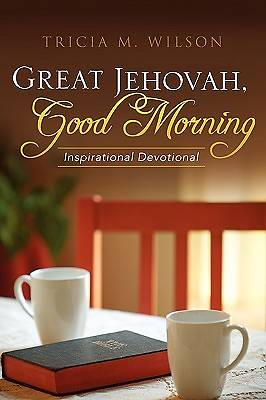 Picture of Great Jehovah, Good Morning