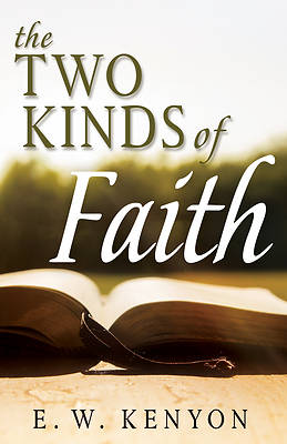 Picture of The Two Kinds of Faith