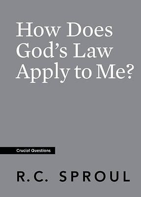 Picture of How Does God's Law Apply to Me?