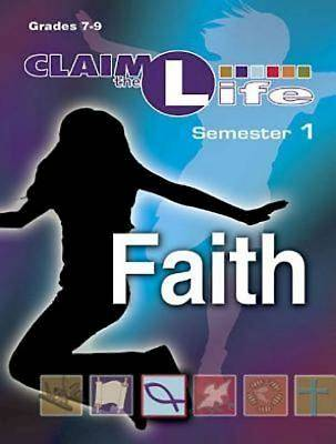 Claim the Life - Faith Semester 1 Leader