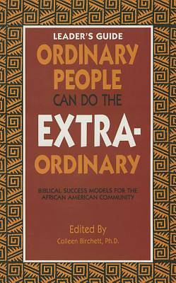 Picture of Ordinary People Can Do the Extraordinary Leaders Guide