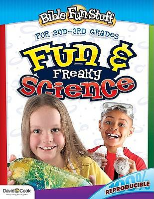 Fun & Freaky Science