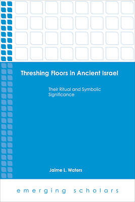 Picture of Threshing Floors in Ancient Israel