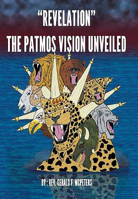 Picture of Revelation the Patmos Vision Unveiled