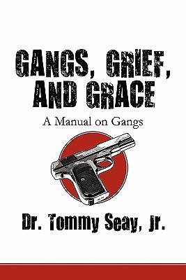Gangs, Grief, and Grace