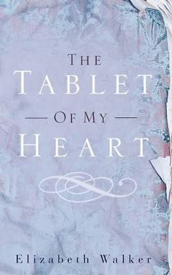 Picture of The Tablet of My Heart