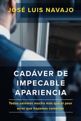 Picture of Cadáver de Impecable Apariencia