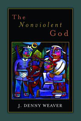 The Nonviolent God