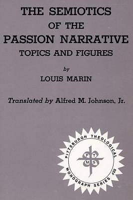 Picture of The Semiotics of the Passion Narrative