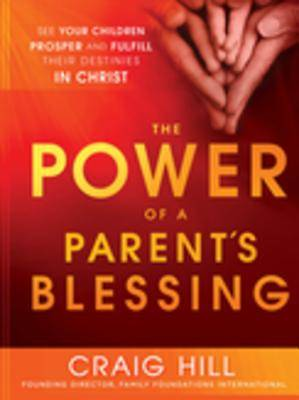 The Power of a Parents Blessing [ePub Ebook]
