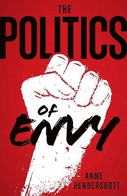 Picture of The Politics of Envy