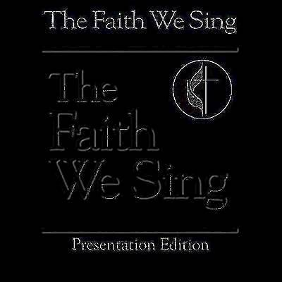 The Faith We Sing Presentation Edition (Lyrics Projection)
