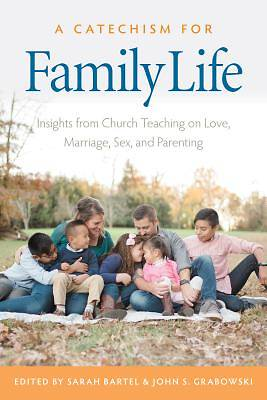Picture of A Catechism for Family Life