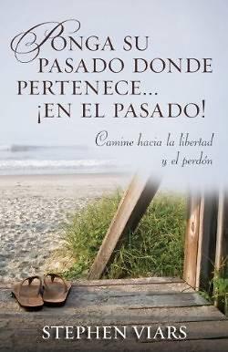 Picture of Ponga su Pasado Donde Pertenece en el Pasado!