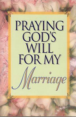 Picture of Praying God's Will for My Marriage