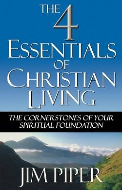 The Four Essentials of Christian Living