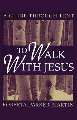 To Walk with Jesus