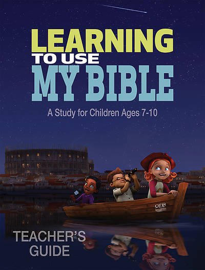 Learning to Use My Bible Teachers Guide