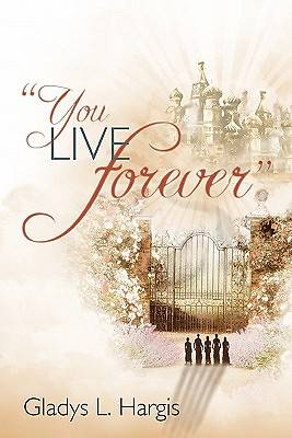 You Live Forever