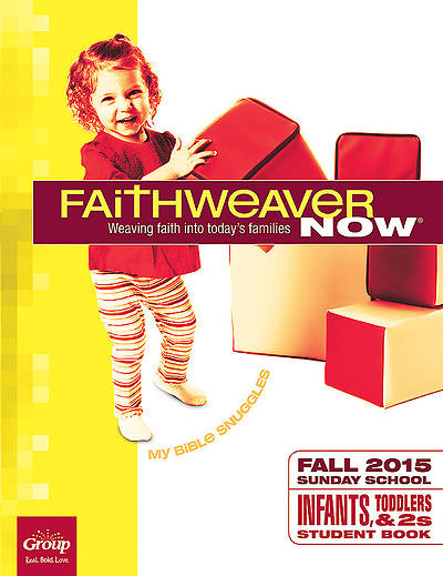 Picture of FaithWeaver Now Infants, Toddlers & Twos Student Book Fall 2015