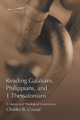 Reading Galatians, Philippians, and 1 Thessalonians