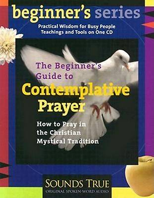 Picture of The Beginner's Guide to Contemplative Prayer