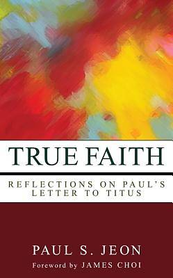 Picture of True Faith