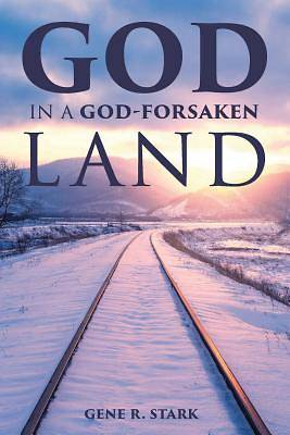 Picture of God in a God-Forsaken Land