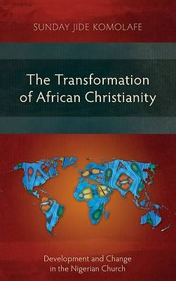 Picture of The Transformation of African Christianity