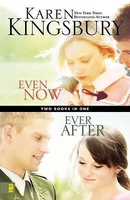 Even Now/Ever After