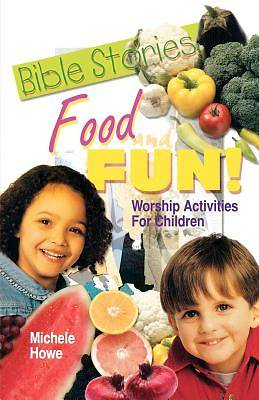 Bible Stories Food & Fun